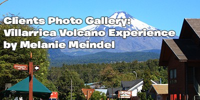 Villarrica Volcano Experience, Client Photo Gallery